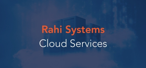 Cloud practices, professional services, and managed services will complement Rahi's industry-leading expertise in data center infrastructure. (Graphic: Business Wire)