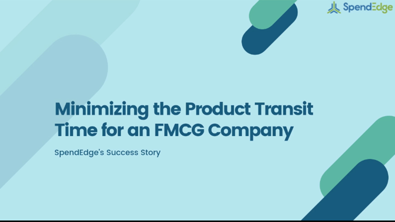 Minimizing the Product Transit Time for an FMCG Company.