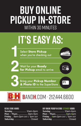 Buy Online Pick Up 30 Minutes later at B&H (Graphic: Business Wire)