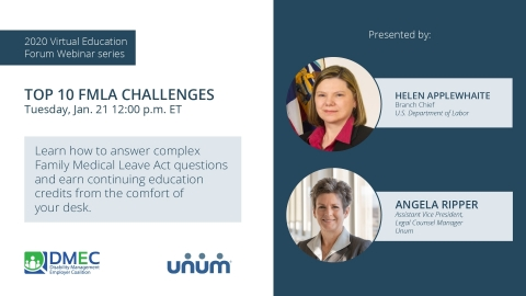 The first session of Unum and DMEC's 2020 Virtual Education Forum Webinar series is on the Top 10 FMLA Challenges. This educational series is ideal for HR professionals and managers. (Photo: Business Wire)