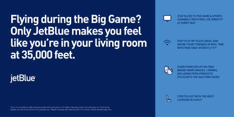 For travelers who can't make it to the big game, those flying domestically with JetBlue will be able to watch the action with all the comforts of their own living room. (Graphic: Business Wire)