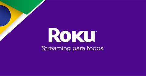 Roku arrives in Brazil (Graphic: Business Wire)