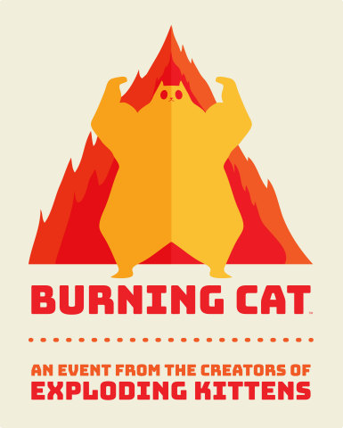 Exploding Kittens and The Oatmeal Announce Burning Cat, First Annual Convention Celebrating Tabletop Games (Graphic: Business Wire)