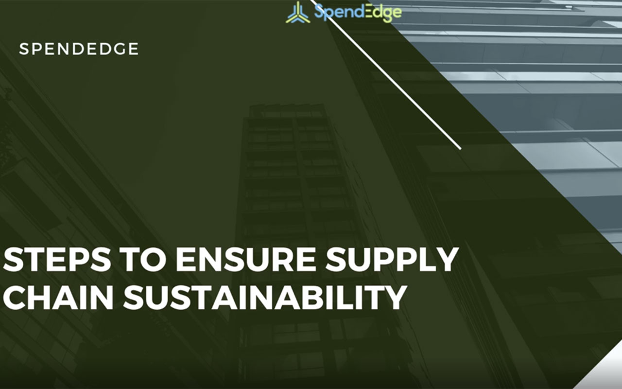Steps to Ensure Supply Chain Sustainability.