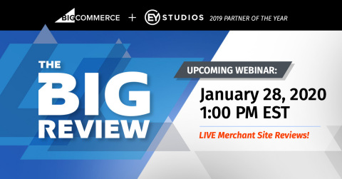 Join BigCommerce and EYStudios for new web series The BIG Review. (Photo: Business Wire)
