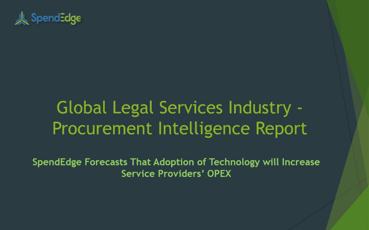 SpendEdge, a global procurement market intelligence firm, has announced the release of its Global Legal Services Industry - Procurement Intelligence Report
