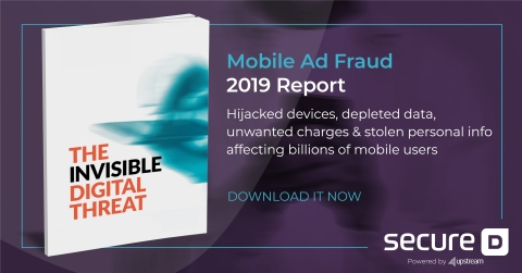 """""""The first-ever Mobile Ad Fraud report"""" powered by Secure-D, Upstream's anti-fraud platform. (Graphic: Business Wire)"""