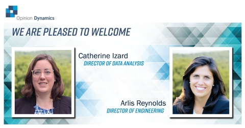 Opinion Dynamics is pleased to welcome Catherine Izard and Arlis Reynolds to our senior management team. (Photo: Business Wire)