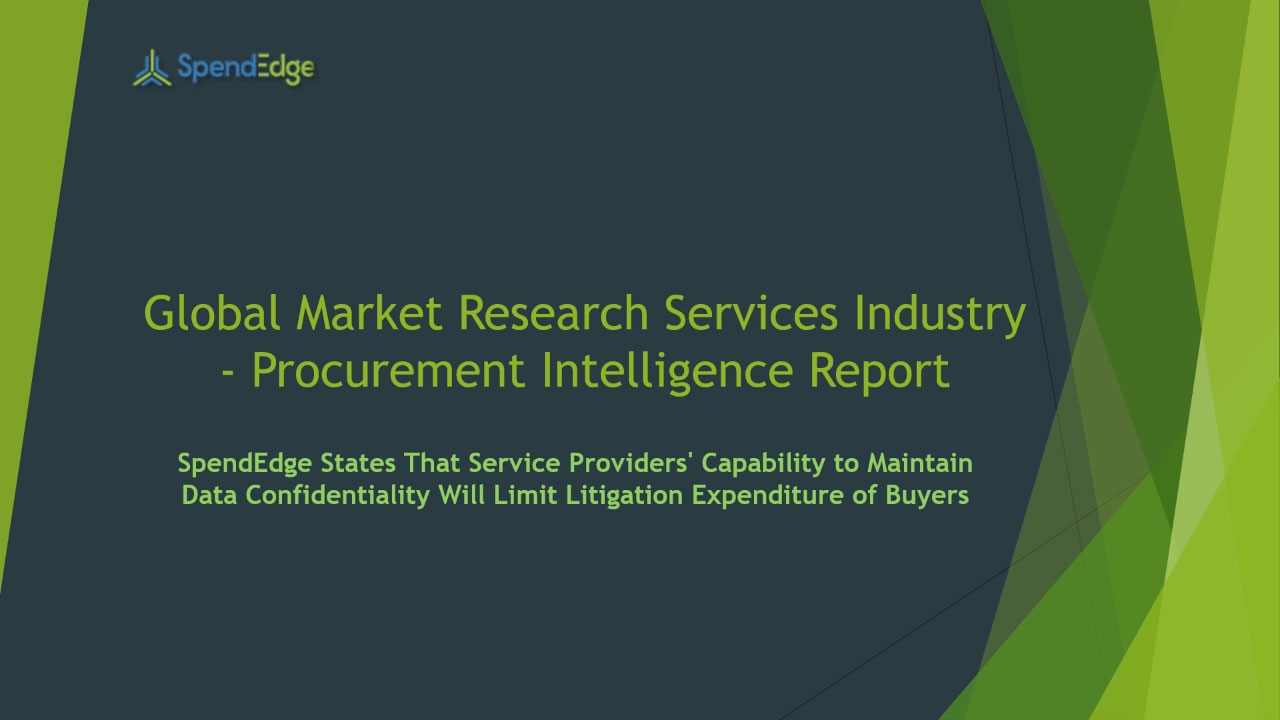 SpendEdge, a global procurement market intelligence firm, has announced the release of its Global Market Research Services Industry - Procurement Intelligence Report.