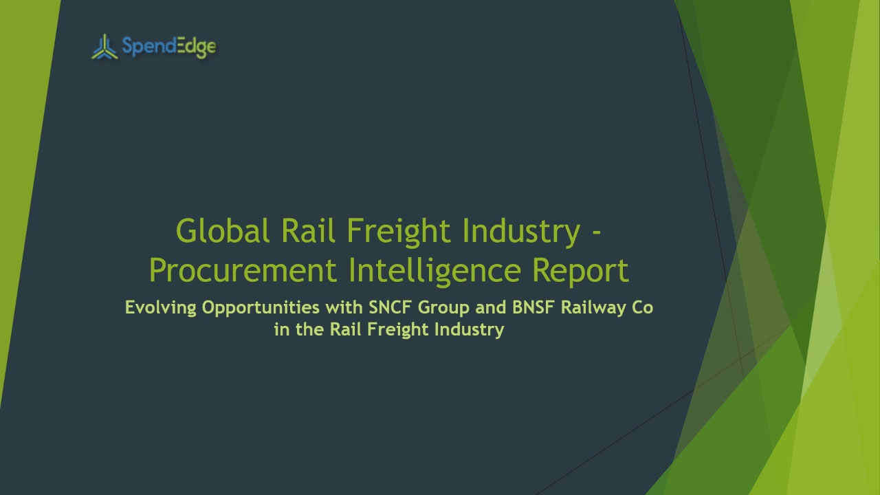 SpendEdge, a global procurement market intelligence firm, has announced the release of its Global Rail Freight Industry - Procurement Intelligence Report.