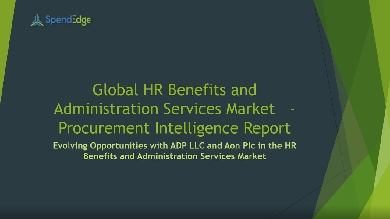 SpendEdge, a global procurement market intelligence firm, has announced the release of its Global HR Benefits and Administration Services Market - Procurement Intelligence Report.