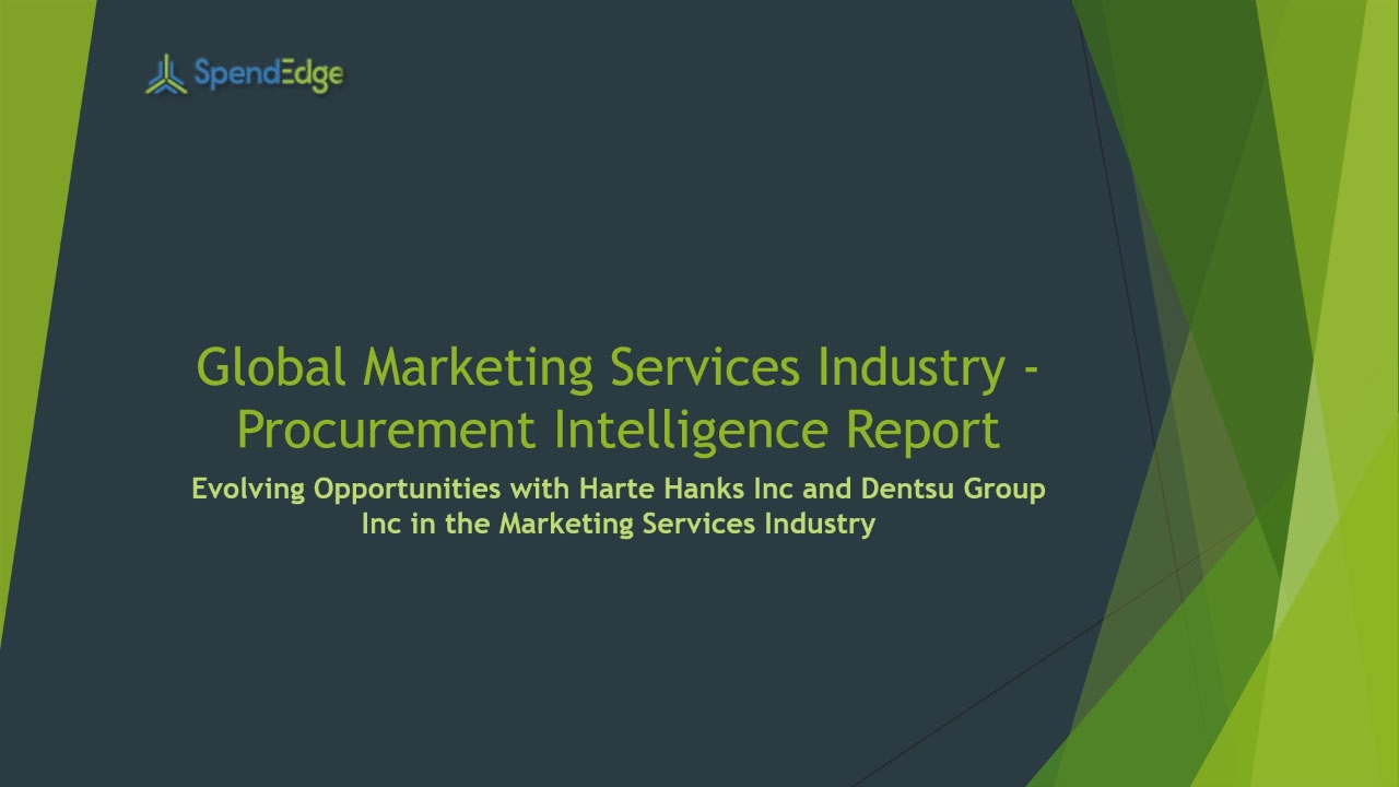SpendEdge, a global procurement market intelligence firm, has announced the release of its Global Marketing Services Industry - Procurement Intelligence Report.