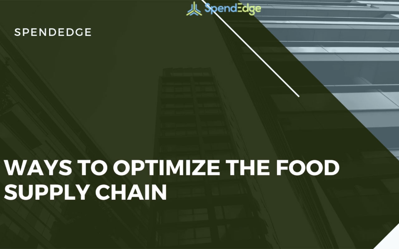 Ways to Optimize the Food Supply Chain.