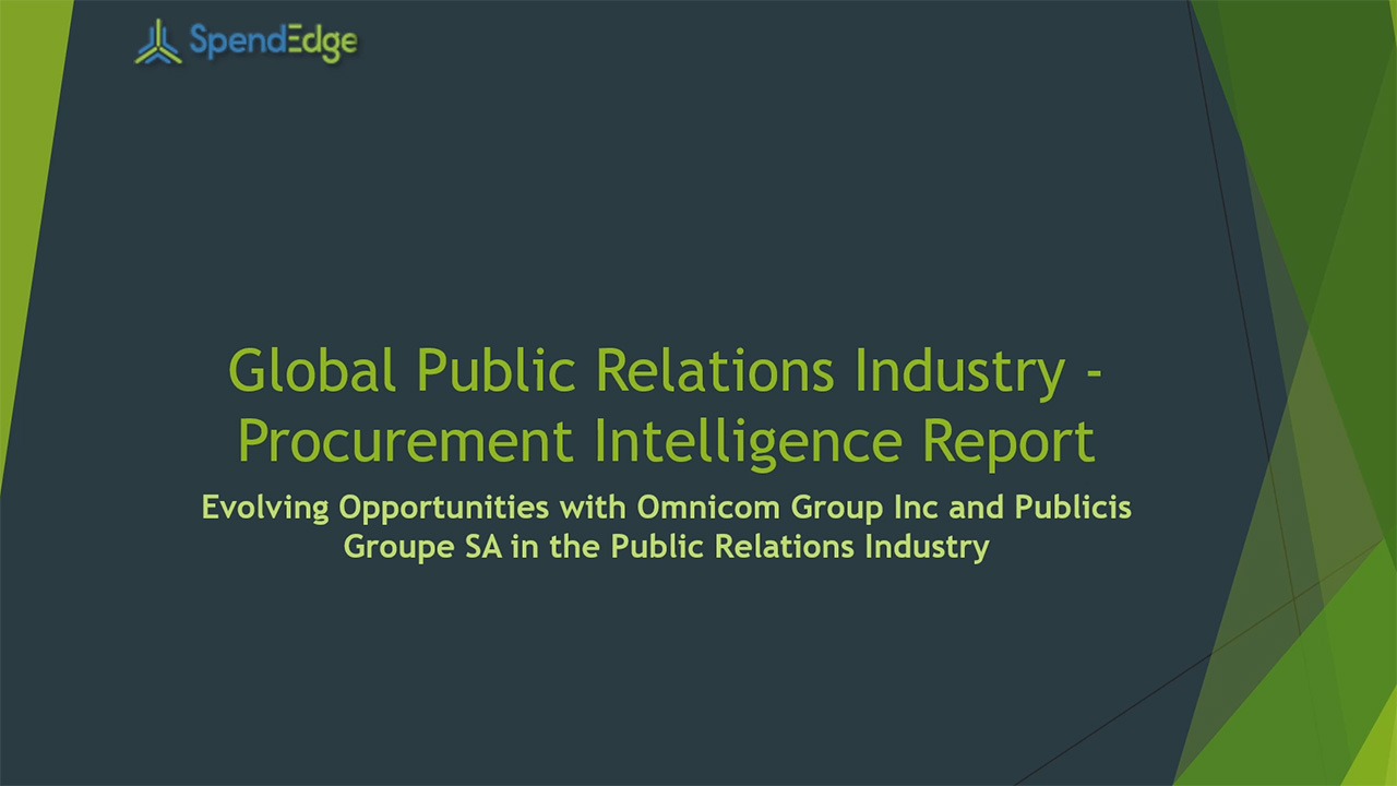SpendEdge, a global procurement market intelligence firm, has announced the release of its Global Public Relations Industry - Procurement Intelligence Report.