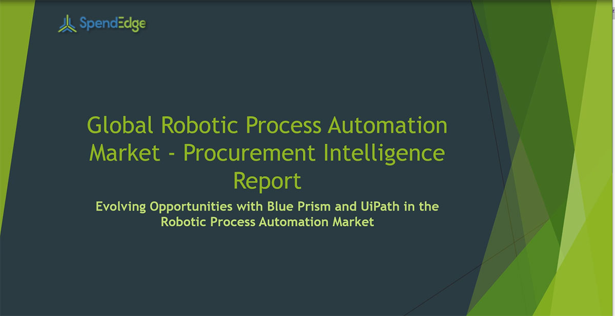 SpendEdge, a global procurement market intelligence firm, has announced the release of its Global Robotic Process Automation Market - Procurement Intelligence Report.