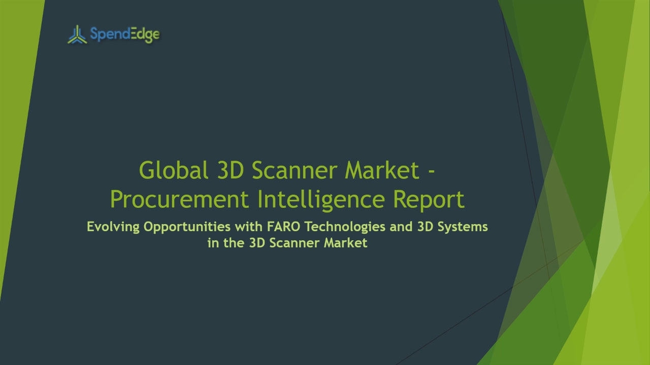 SpendEdge, a global procurement market intelligence firm, has announced the release of its Global 3D Scanners Market - Procurement Intelligence Report.