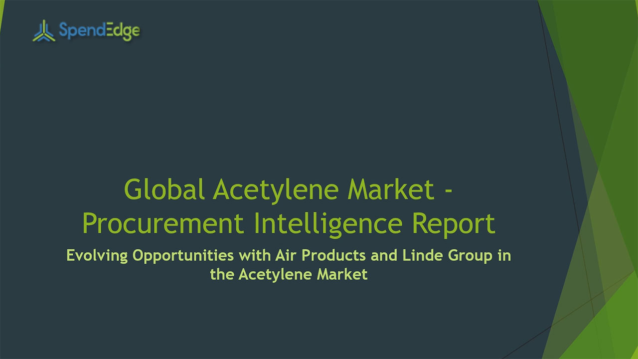 SpendEdge, a global procurement market intelligence firm, has announced the release of its Global Acetylene Market - Procurement Intelligence Report.