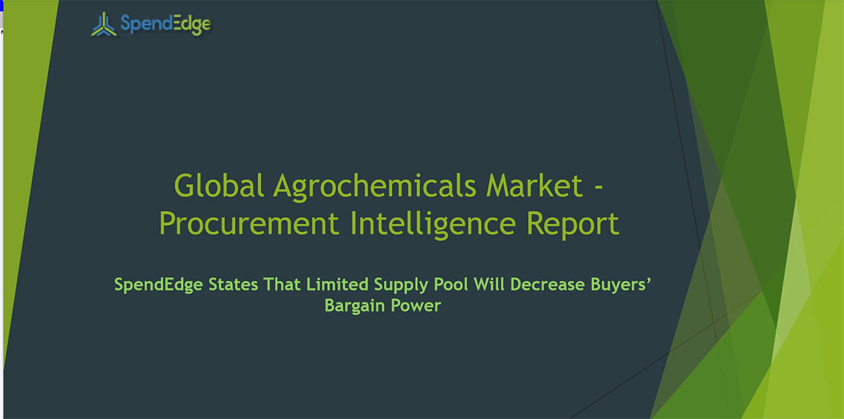 SpendEdge, a global procurement market intelligence firm, has announced the release of its Global Agrochemicals Market - Procurement Intelligence Report.