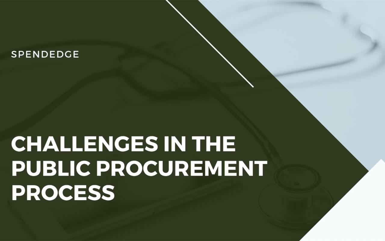 Challenges in the Public Procurement Process.