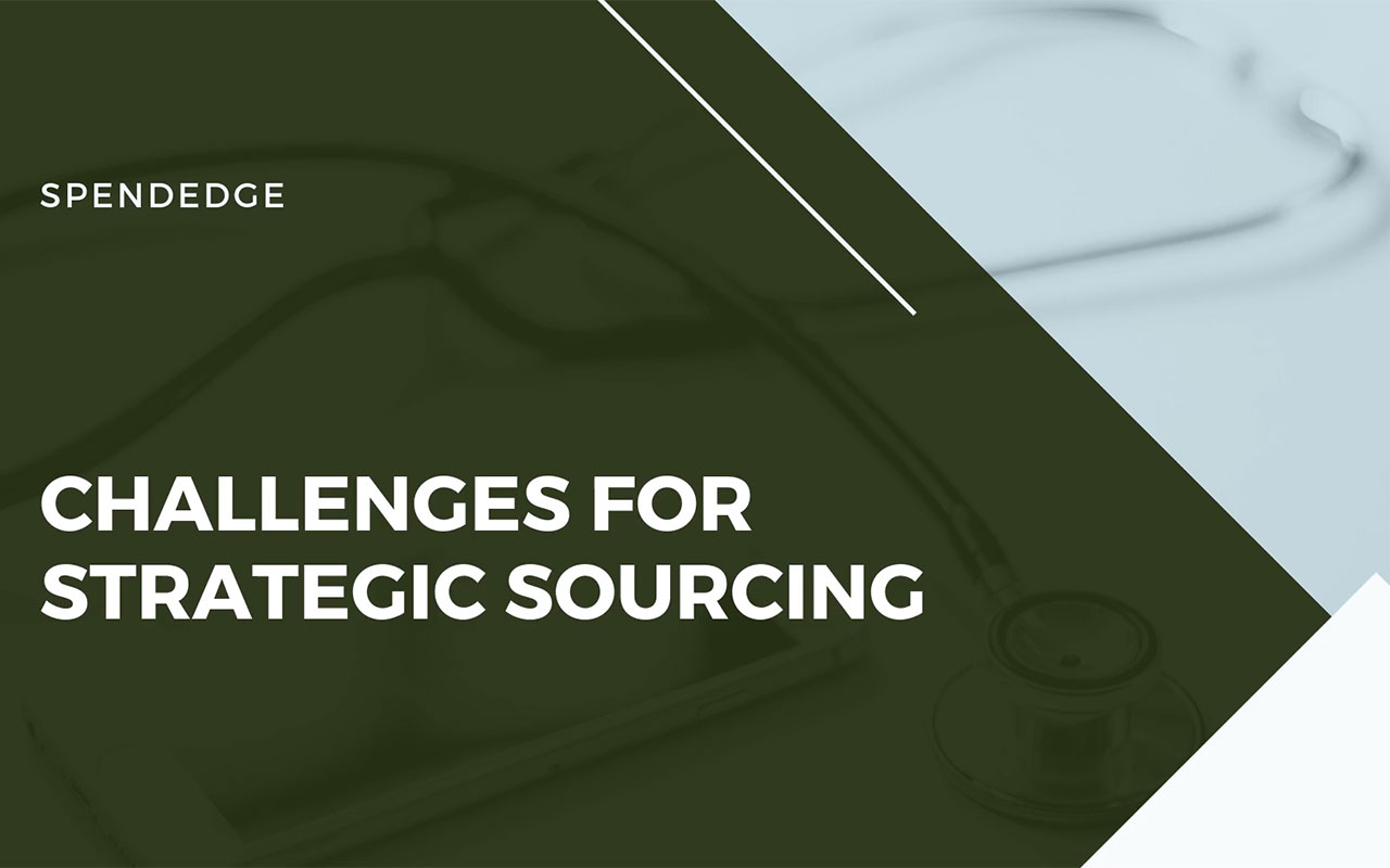 Challenges for Strategic Sourcing.