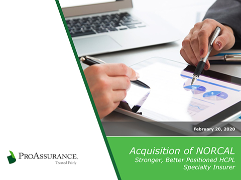 Supplemental information related to NORCAL Group being acquired by ProAssurance.