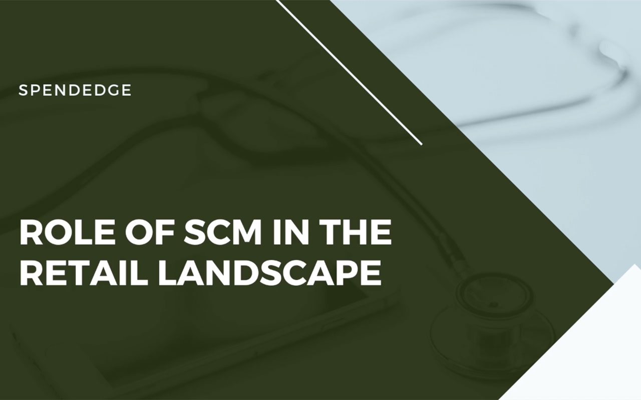 Role of SCM in the Retail Landscape.