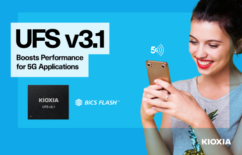 KIOXIA's new lineup of UFS Ver. 3.1 embedded flash memory devices is well-suited for mobile applications requiring high-performance with low power consumption. (Graphic: Business Wire)