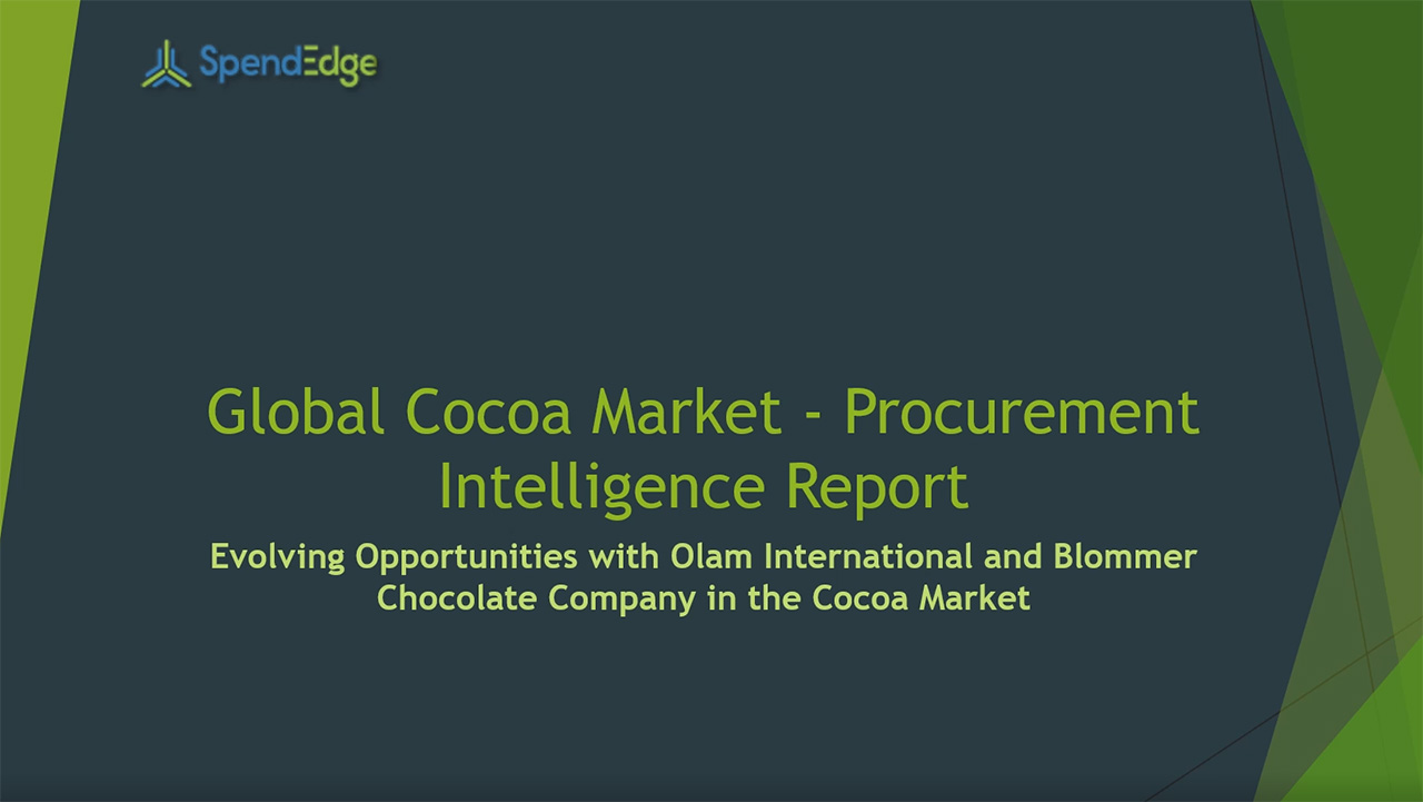 SpendEdge, a global procurement market intelligence firm, has announced the release of its Global Cocoa Market - Procurement Intelligence Report.