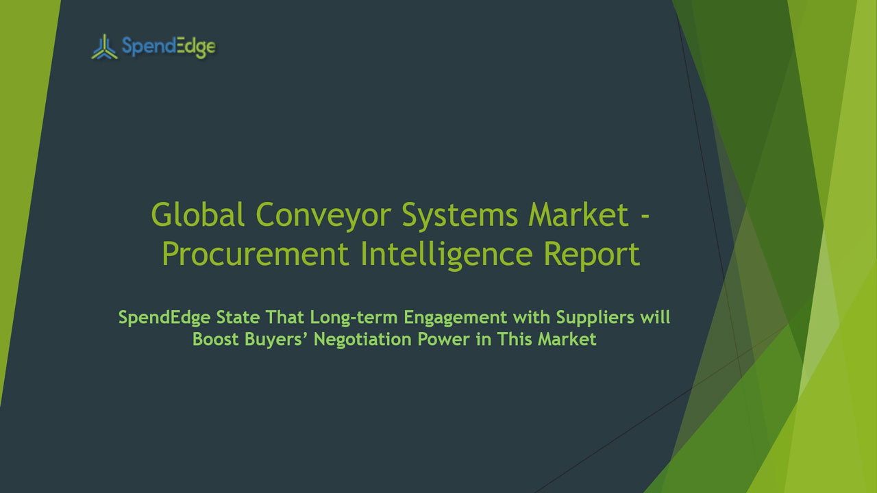 SpendEdge, a global procurement market intelligence firm, has announced the release of its Global Conveyor Systems Market - Procurement Intelligence Report.