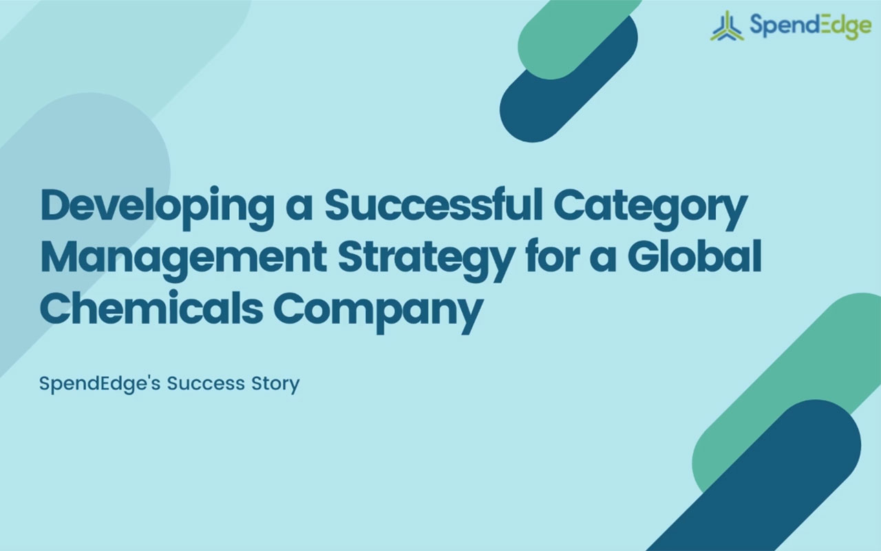 Developing a Successful Category Management Strategy for a Global Chemicals Company.