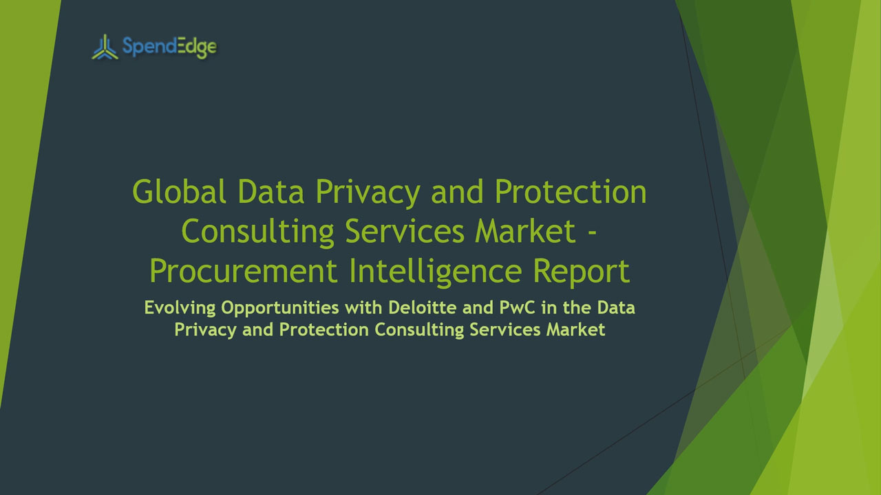 SpendEdge, a global procurement market intelligence firm, has announced the release of its Global Data Privacy and Protection Consulting Services Market - Procurement Intelligence Report.