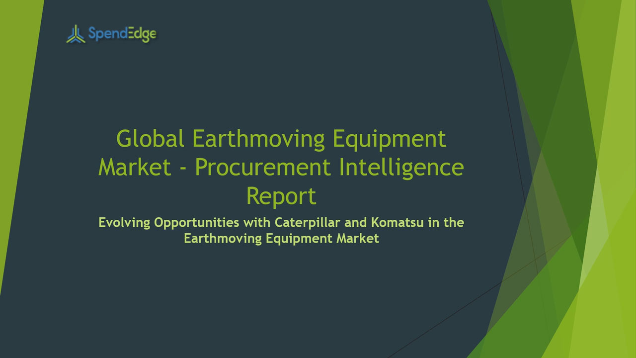SpendEdge, a global procurement market intelligence firm, has announced the release of its Global Earthmoving Equipment Market - Procurement Intelligence Report.