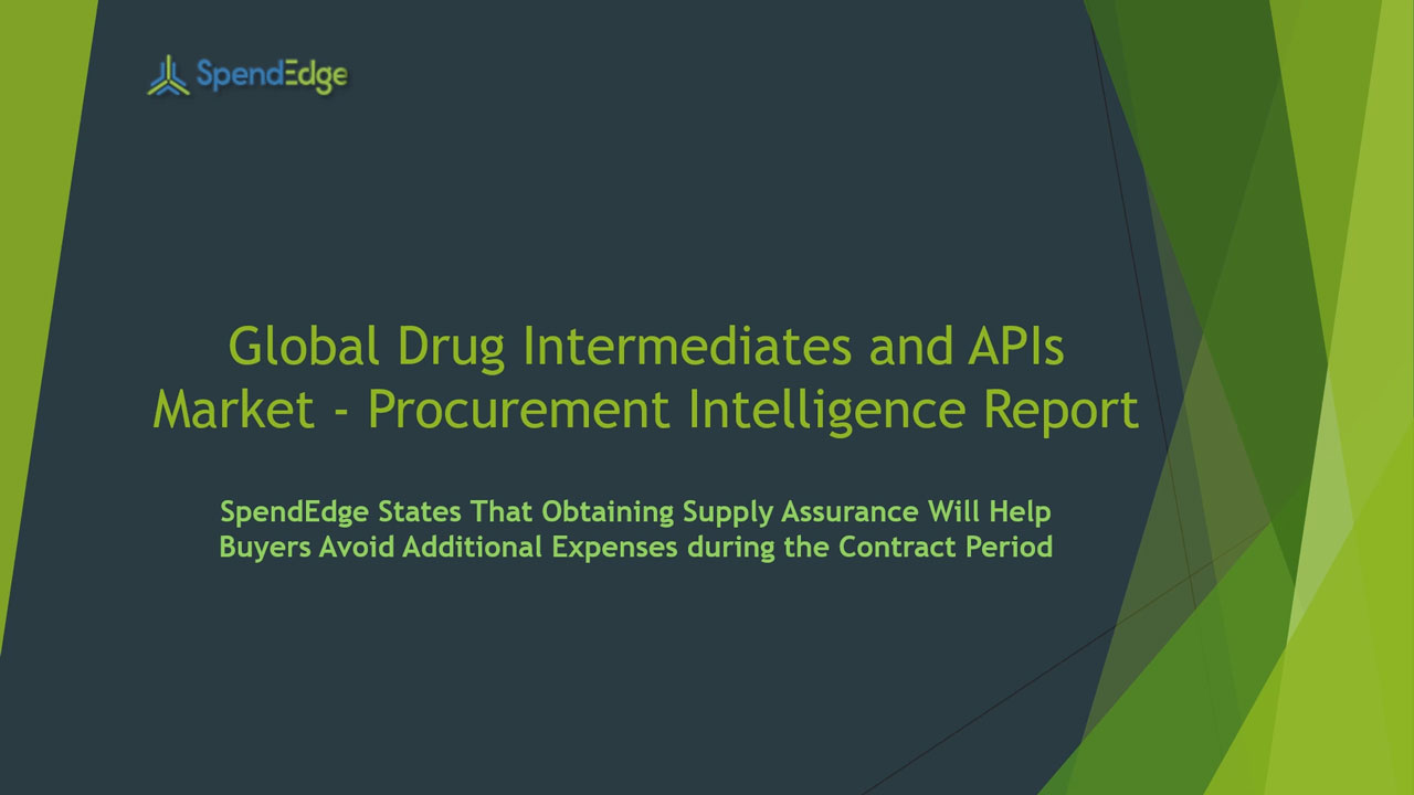 SpendEdge, a global procurement market intelligence firm, has announced the release of its Global Drug Intermediates and APIs Market - Procurement Intelligence Report.