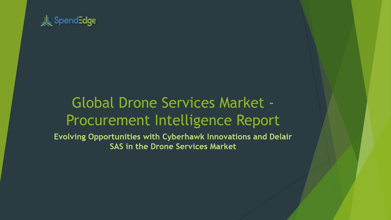 SpendEdge, a global procurement market intelligence firm, has announced the release of its Global Drone Services Market - Procurement Intelligence Report.