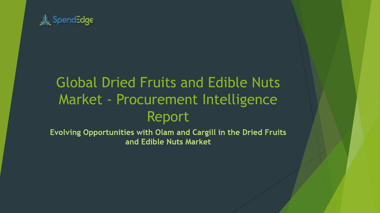 SpendEdge, a global procurement market intelligence firm, has announced the release of its Global Dried Fruits and Edible Nuts Market - Procurement Intelligence Report.