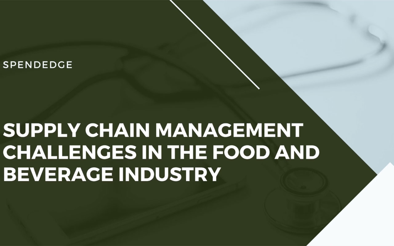 Supply Chain Management Challenges in the Food and Beverage Industry.