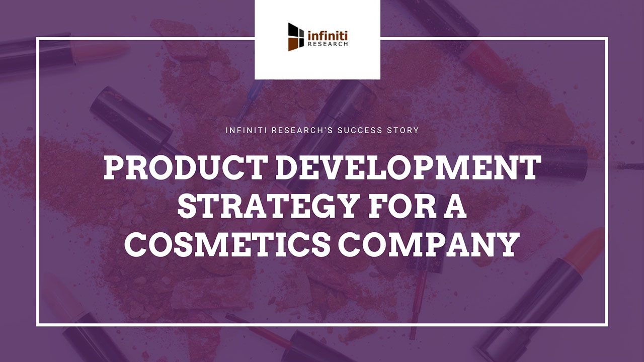 Infiniti's New Product Development Strategy Helped a Cosmetics Company Achieve Huge Commercial Success for its Newly Developed Vegan Cosmetics Product