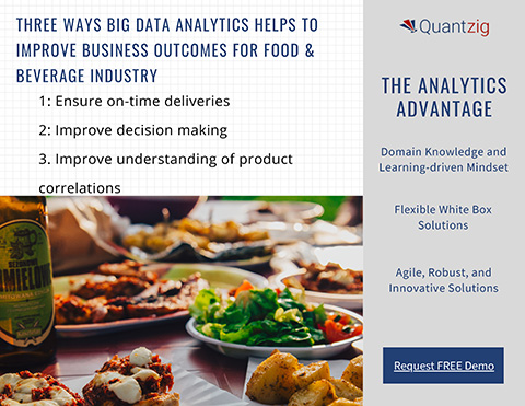 Three Ways Big Data Analytics helps to improve Business outcomes for food & Beverage Industry