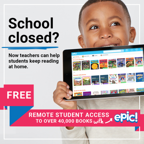 Free Remote Student Access to Epic during school closures. Learn more at www.getepic.com. (Photo: Business Wire)
