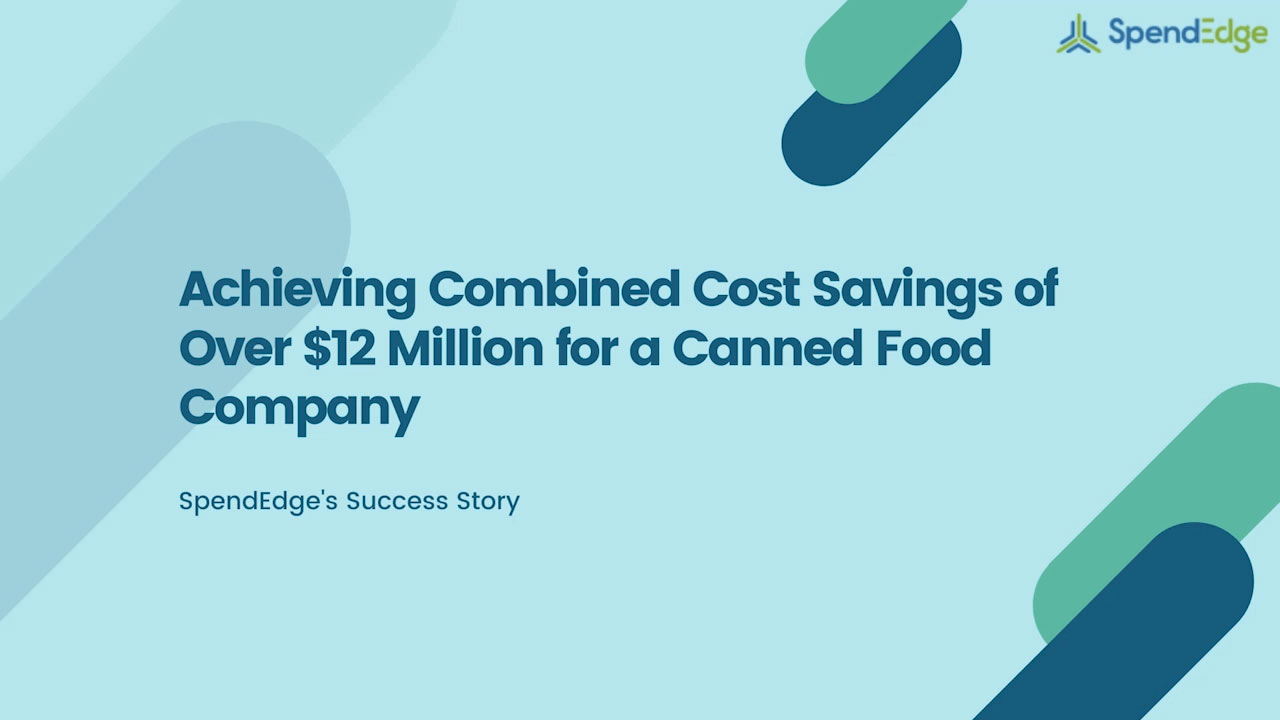 Achieving Combined Cost Savings of Over $12 Million for a Canned Food Company.