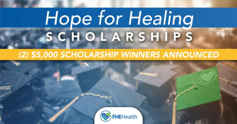 FHE Health Hope for Healing Scholarship (Photo: Business Wire)