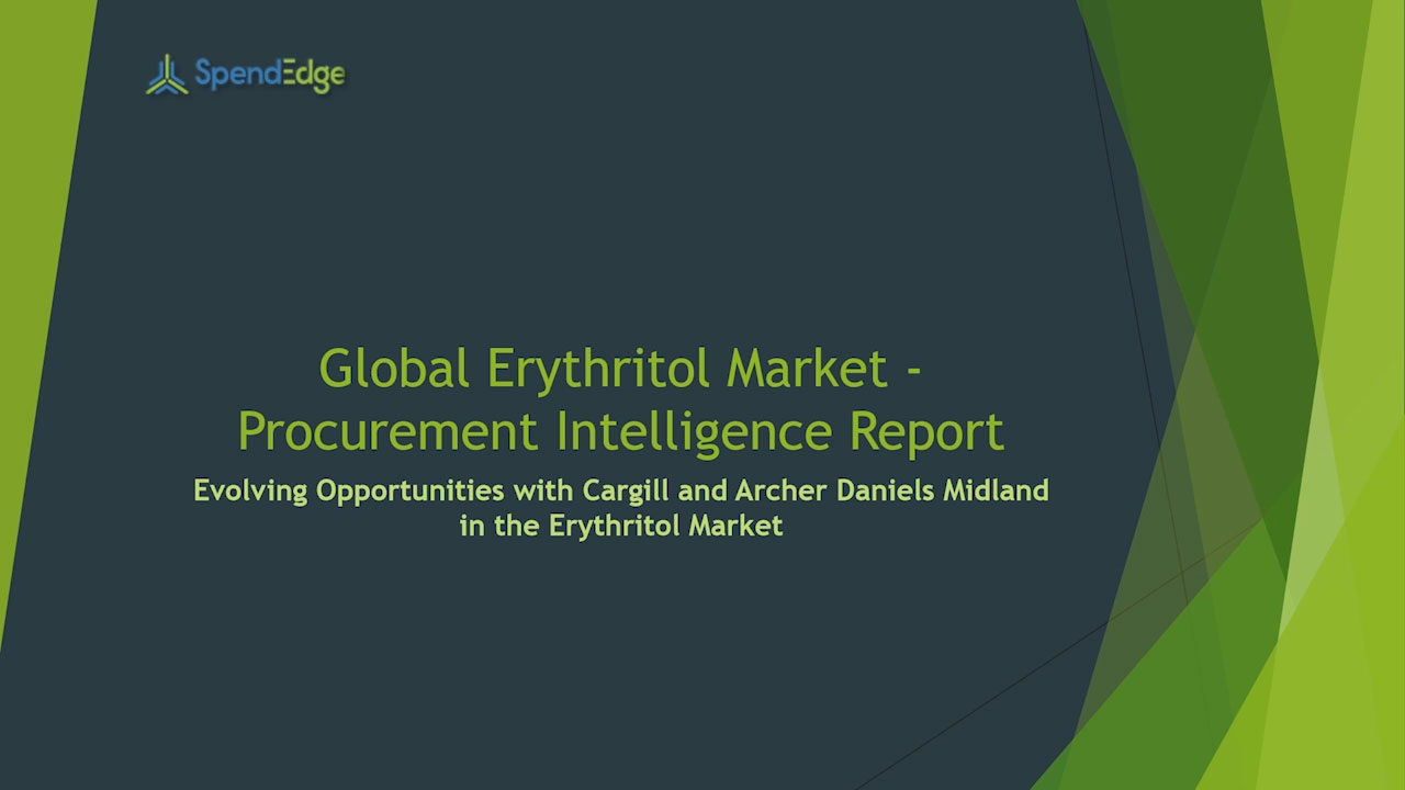 SpendEdge, a global procurement market intelligence firm, has announced the release of its Global Erythritol Market - Procurement Intelligence Report