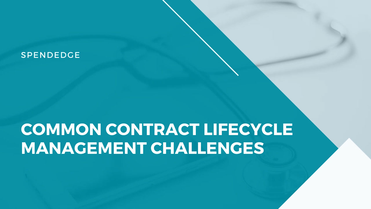 Common Contract Lifecycle Management Challenges.