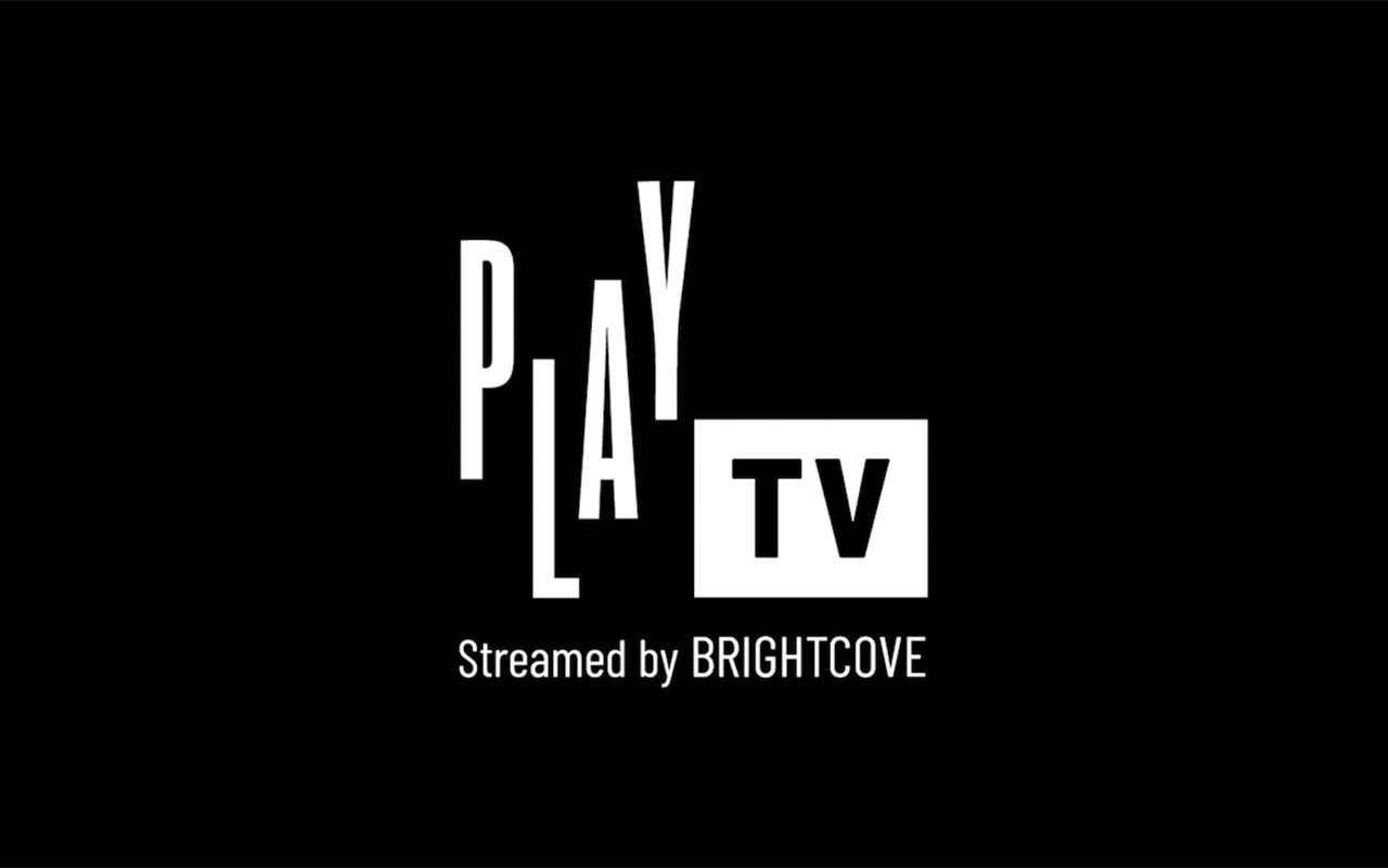 Announcing PLAY TV, streamed by Brightcove.