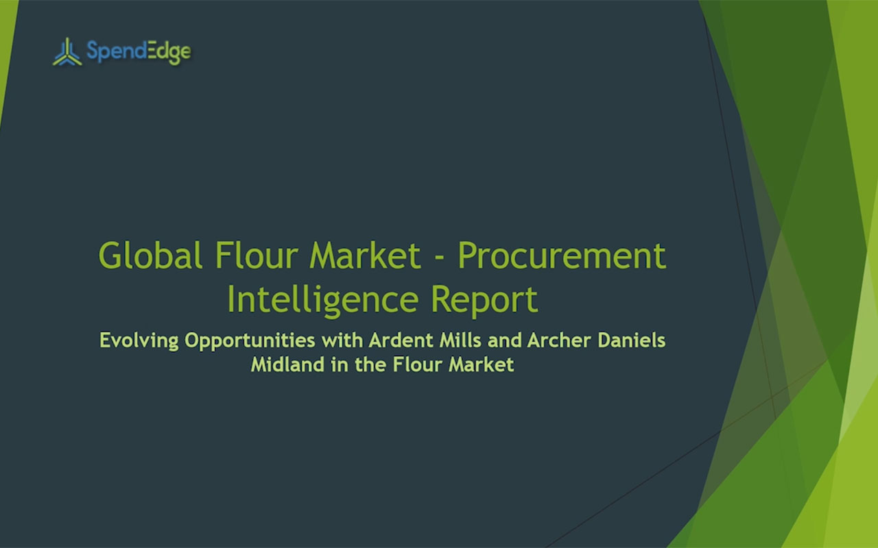 SpendEdge, a global procurement market intelligence firm, has announced the release of its Global Flour Market - Procurement Intelligence Report