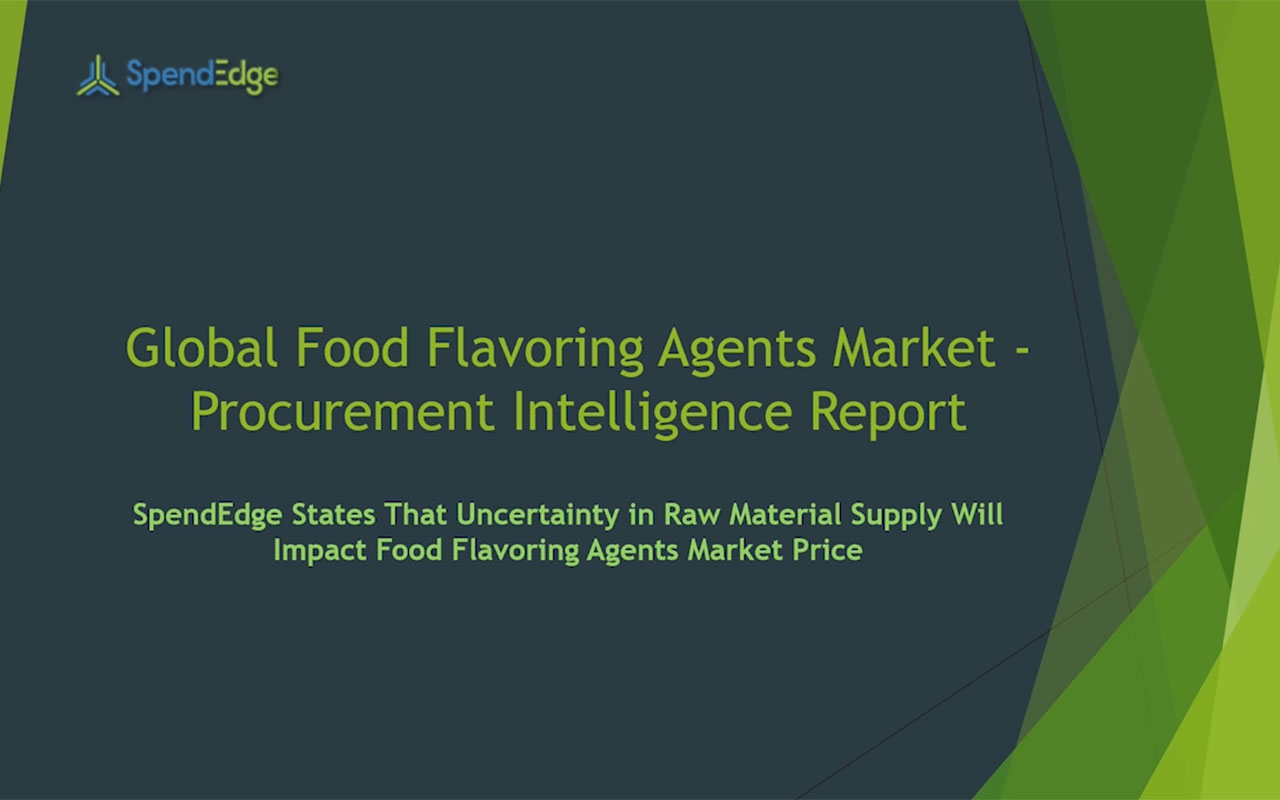 SpendEdge, a global procurement market intelligence firm, has announced the release of its Global Food Flavoring Agents Market - Procurement Intelligence Report.