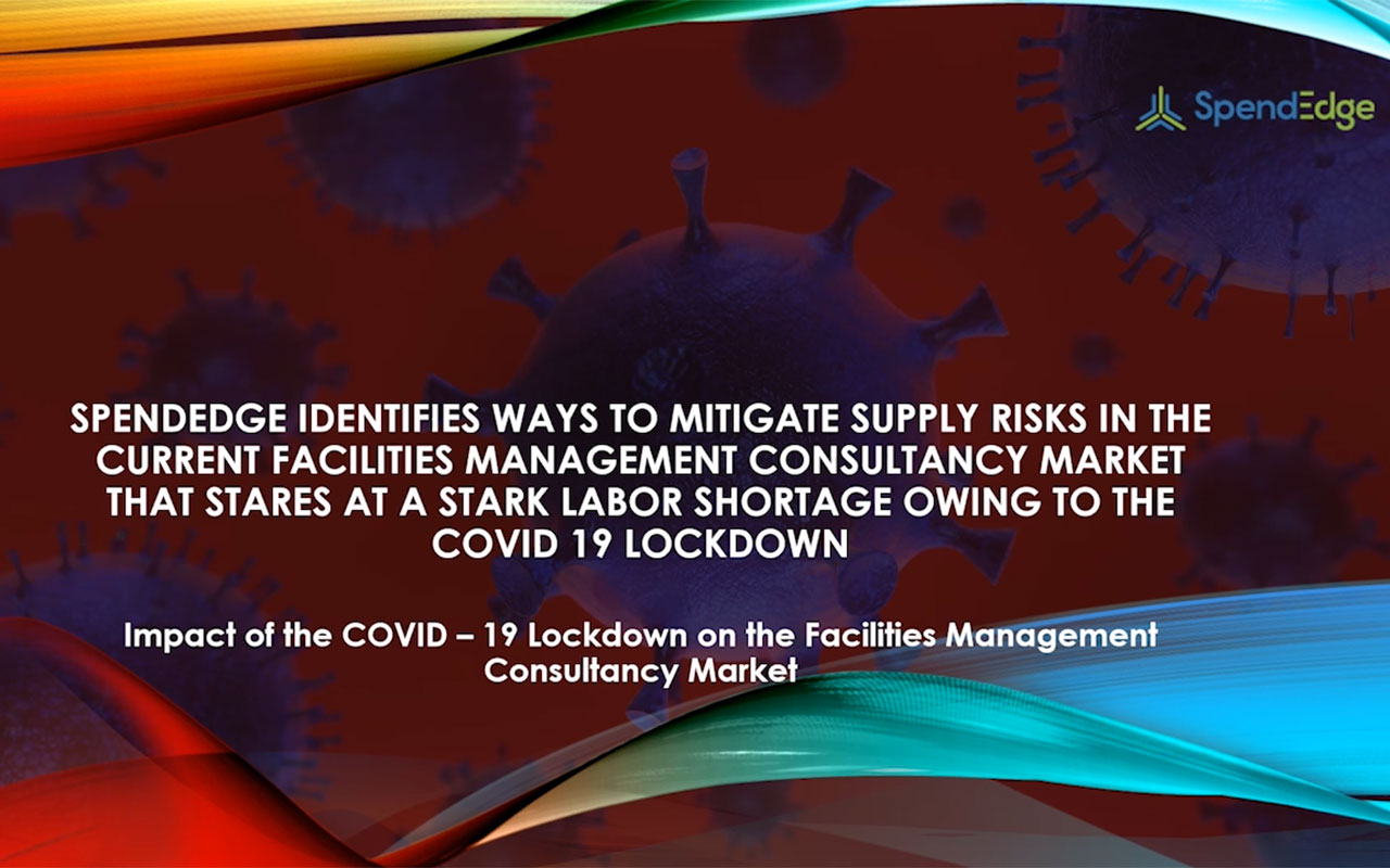 Impact of the COVID-19 lockdown on the facilities management consultancy market