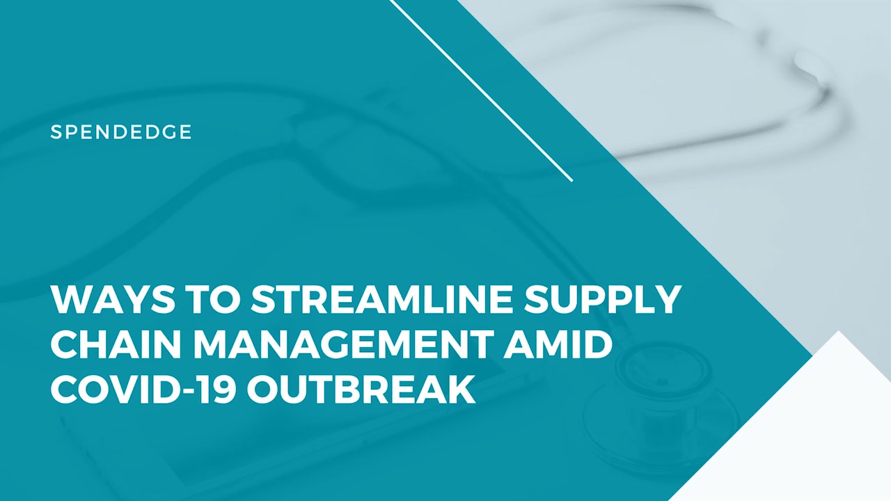Ways to Streamline Supply Chain Management amid COVID-19 Outbreak. (Graphic: Business Wire)