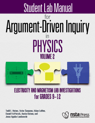 Argument-Driven Inquiry in Physics, Volume 2: Electricity and Magnetism Lab Investigations for Grades 9–12 Student Lab Manual (Photo: Business Wire)