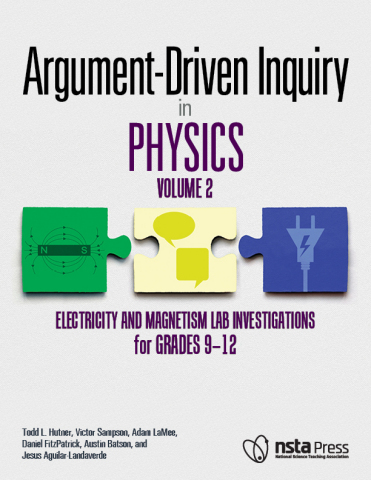 Argument-Driven Inquiry in Physics, Volume 2: Electricity and Magnetism Lab Investigations for Grades 9–12 (Photo: Business Wire)
